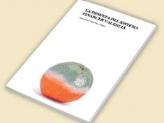 La desfeta del sistema financer valencià